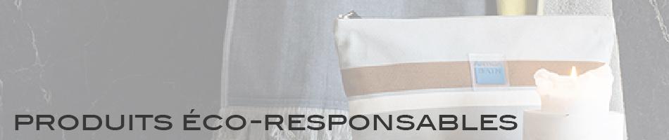 PRODUITS ÉCO-RESPONSABLES
