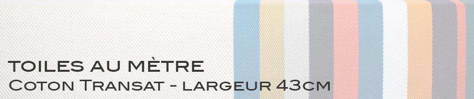 Coton Transat - largeur 43cm